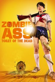 Zombie Ass: The toilet of the dead streaming vf