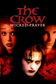 The Crow: Wicked Prayer streaming vf
