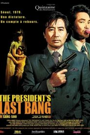 The President's Last Bang streaming vf