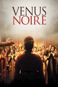 Vénus Noire streaming vf