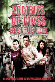 Zombies of Mass Destruction streaming vf