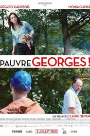 Pauvre Georges ! streaming vf