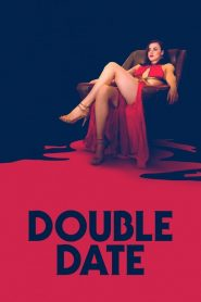 Double Date streaming vf