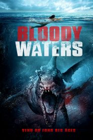 Bloody Waters : Eaux Sanglantes streaming vf