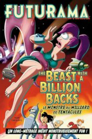 Futurama – Le monstre au milliard de tentacules streaming vf