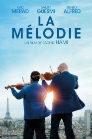 La Mélodie streaming vf