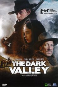 The Dark Valley streaming vf