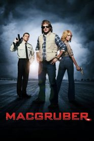 Macgruber streaming vf