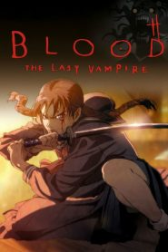 Blood : The Last Vampire streaming vf