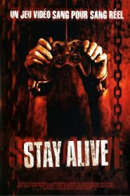 Stay Alive streaming vf