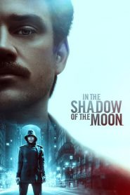In the Shadow of the Moon streaming vf