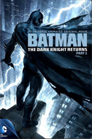 Batman : The Dark Knight Returns, Part 1 streaming vf