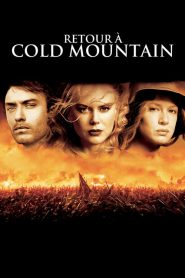 Retour à Cold Mountain streaming vf