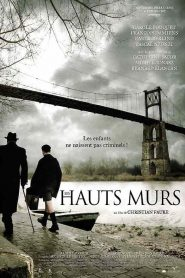 Les Hauts Murs streaming vf