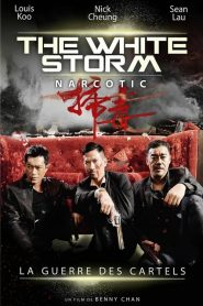 The White Storm : Narcotic streaming vf