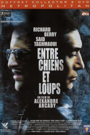 Entre chiens et loups streaming vf