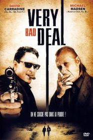 Very Bad Deal streaming vf
