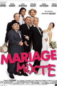 Mariage mixte streaming vf