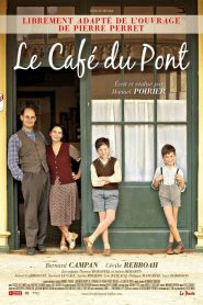 Le Café du pont streaming vf