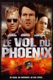 Le Vol du Phoenix streaming vf