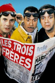 Les Trois Frères streaming vf