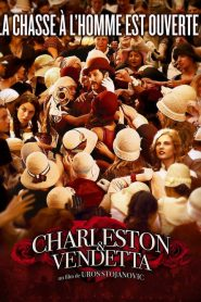 Charleston et Vendetta streaming vf