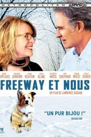 Freeway et nous streaming vf