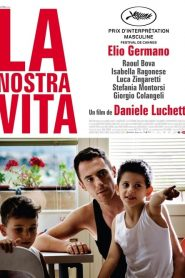 La nostra vita streaming vf