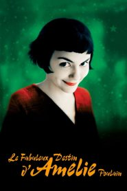 Le Fabuleux Destin d'Amélie Poulain streaming vf