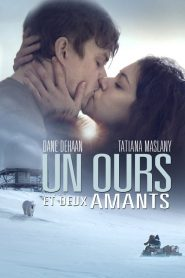 Un ours et deux amants streaming vf