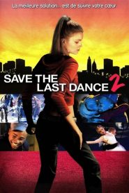 Save the Last Dance 2 streaming vf