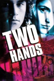 Two Hands streaming vf