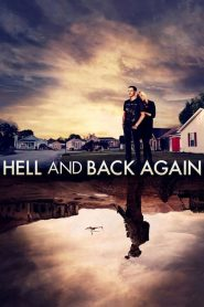 Hell and Back Again streaming vf