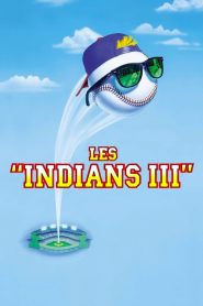 Les Indians III streaming vf