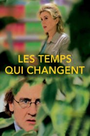 Les Temps qui changent streaming vf