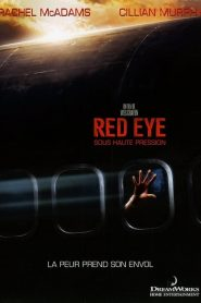Red eye – Sous haute pression streaming vf