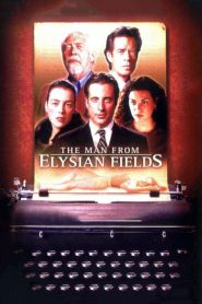 The Man from Elysian Fields streaming vf