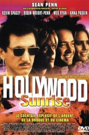 Hollywood Sunrise streaming vf