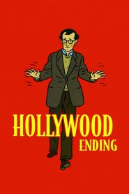Hollywood ending streaming vf