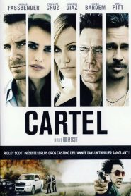 Cartel streaming vf
