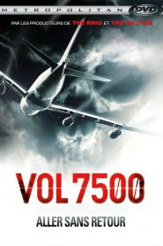 Vol 7500 : aller sans retour streaming vf