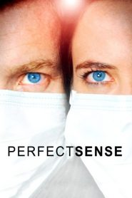 Perfect Sense streaming vf