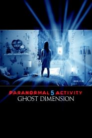 Paranormal Activity 5 : Ghost Dimension streaming vf