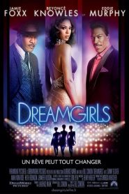 Dreamgirls streaming vf