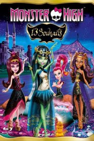 Monster High – 13 souhaits streaming vf