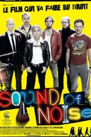 Sound of Noise streaming vf