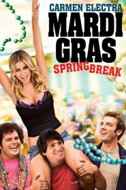 Mardi Gras: Spring Break streaming vf
