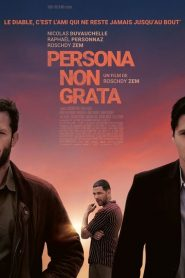 Persona non grata streaming vf