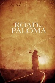 Road to Paloma streaming vf