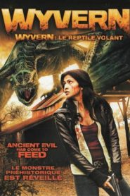 Wyvern : Le Reptile volant streaming vf